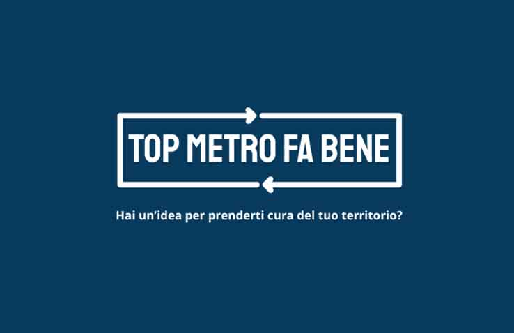 """Estesa al 6 luglio la scadenza della call """"Top Metro Fa Bene"""""""